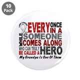 "HERO Comes Along 1 Grandpa LUNG CANCER 3.5"" Button"