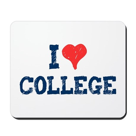 I Love College Mousepad