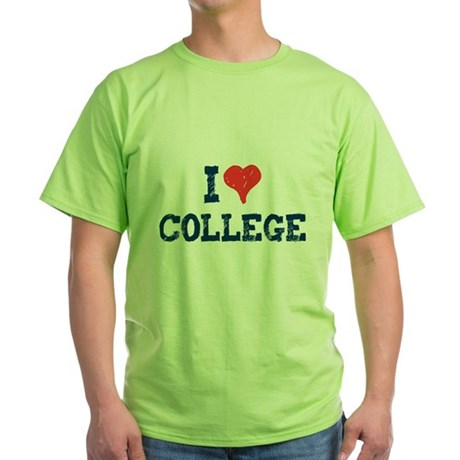 I Love College Green T-Shirt