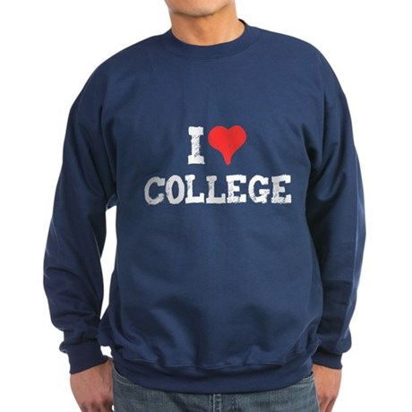 I Love College Dark Sweatshirt