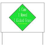 I Kicked Grass Yard Sign