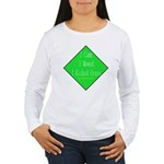 I Kicked Grass Women's Long Sleeve T-Shirt