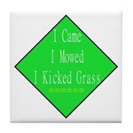 I Kicked Grass Tile Coaster