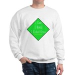 I Kicked Grass Sweatshirt