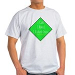 I Kicked Grass Light T-Shirt