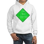 I Kicked Grass Hooded Sweatshirt