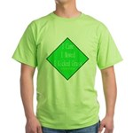 I Kicked Grass Green T-Shirt
