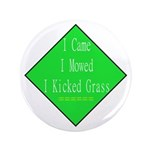 "I Kicked Grass 3.5"" Button (100 pack)"