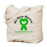 BoneMarrowSavedSister Tote Bag