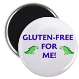 GLUTEN-FREE FOR ME! Magnet