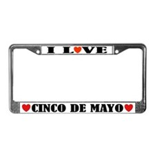 I Love Cinco De Mayo License Plate Frame