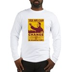 Stimulate Tyranny! Long Sleeve T-Shirt