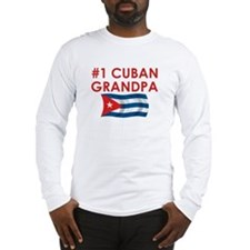 #1 Cuban Grandpa Long Sleeve T-Shirt
