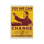 Stimulate Tyranny! Rectangle Magnet