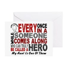 HERO Comes Along 1 Aunt LUNG CANCER Greeting Cards