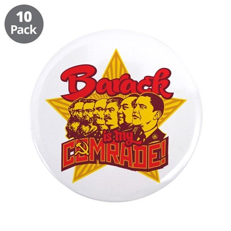 "Barack Is My Comrade 3.5"" Button (10 pack)"