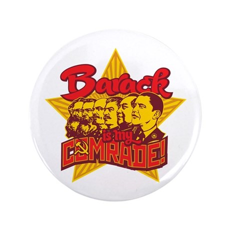 "Barack Is My Comrade 3.5"" Button (100 pack)"