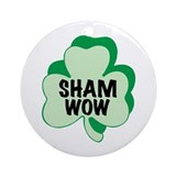 Sham Wow Ornament (Round)