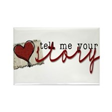 Tell me your Story Rectangle Magnet (100 pack)