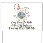 Every Bunny Earth Day Yard Sign