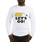 Hey! Ho! Let's Go! Long Sleeve T-Shirt