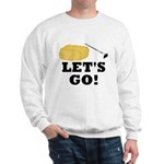 Hey! Ho! Let's Go! Sweatshirt