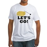 Hey! Ho! Let's Go! Fitted T-Shirt