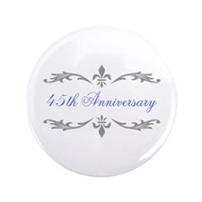 "45th Wedding Anniversary 3.5"" Button (100 pack)"