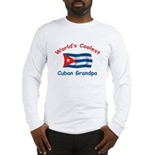 Coolest Cuban Grandpa Long Sleeve T-Shirt
