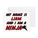 my name is liam and i am a ninja Greeting Cards (P