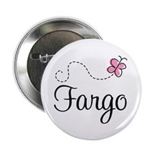 "Pretty Fargo North Dakota 2.25"" Button (10 pack)"