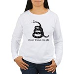 Don't Tread On Me Women's Long Sleeve T-Shirt