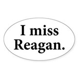 I Miss Reagan Oval Decal