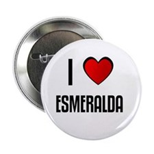 "I LOVE ESMERALDA 2.25"" Button (100 pack)"