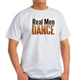 Real Men Dance Ash Grey T-Shirt