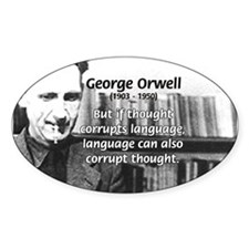 George Orwell: Language Thought Oval Decal