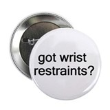 Got wrist restraints? Button