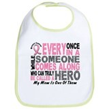 HERO Comes Along 1 Mom BREAST CANCER Bib