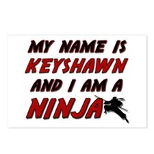 my name is keyshawn and i am a ninja Postcards (Pa
