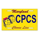 Choose Lies Sticker -- Maryland