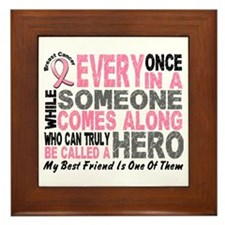 HERO Comes Along 1 Best Friend BREAST CANCER Frame