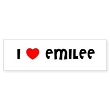 I LOVE EMILEE Bumper Bumper Sticker