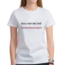 Real Men Become Zoopathologists Tee