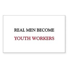 Real Men Become Youth Workers Rectangle Decal