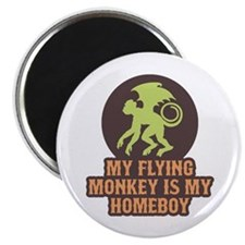 My Flying Monkey Is My Homeboy Magnet