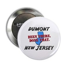 "dumont new jersey - been there, done that 2.25"" Bu"
