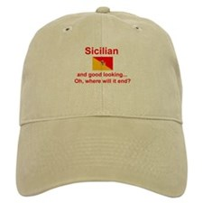 Good Looking Sicilian Baseball Cap