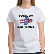 boonton new jersey - been there, done that Tee