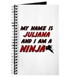 my name is juliana and i am a ninja Journal