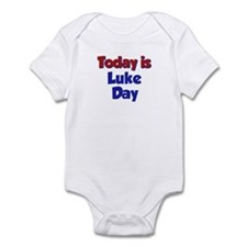 Today is Luke Day Infant Bodysuit